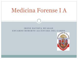 Medicina Forense I A