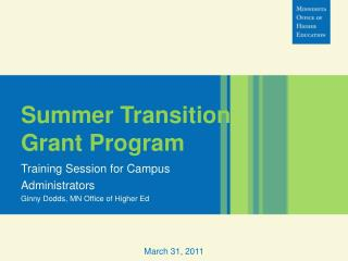 Summer Transition Grant Program