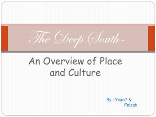 The Deep South-