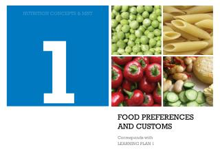 FOOD PREFERENCES AND CUSTOMS