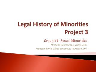 Legal History of  Minorities  Project 3
