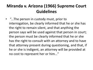 Miranda v. Arizona (1966) Supreme Court Guidelines