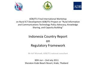 Indonesia  Country Report on Regulatory Framework