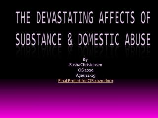 The Devastating Affects of Substance & Domestic Abuse