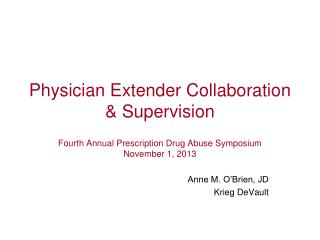 Physician  Extender Collaboration & Supervision