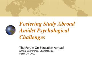 Fostering Study Abroad Amidst Psychological Challenges