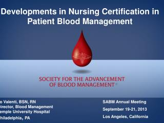 Developments in Nursing Certification in Patient Blood Management