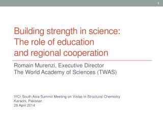 Building  strength in  science:  The role of education and regional cooperation