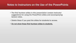 Notes to Instructors on the Use of the PowerPoints