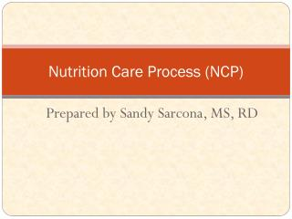 Nutrition Care Process (NCP)