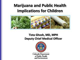 Marijuana and Public Health Implications for Children