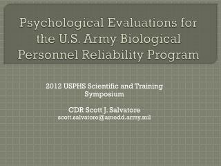 Psychological Evaluations for the U.S. Army Biological Personnel Reliability Program