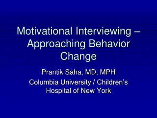 motivational interviewing   approaching behavior change