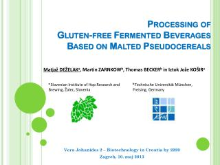 Processing of Gluten- free Fermented Beverages Based  on  Malted Pseudocereals