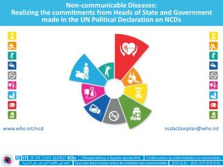 Non-communicable  Diseases: Realizing the commitments from Heads of State and Government made in the  UN Political Decla