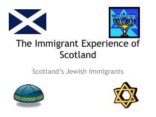 The Immigrant Experience of Scotland