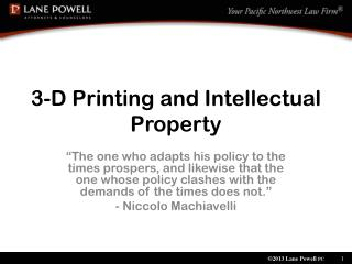 3-D Printing and Intellectual Property