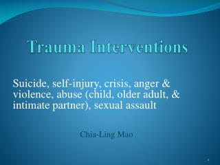 Trauma Interventions