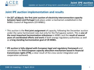 Joint IPE auction implementation and results