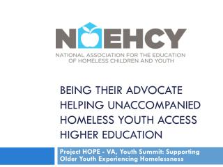 Being Their Advocate Helping Unaccompanied Homeless Youth Access Higher Education