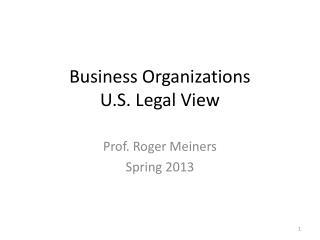 Business Organizations U.S. Legal View