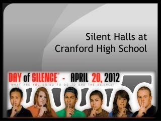 Silent Halls at Cranford High School