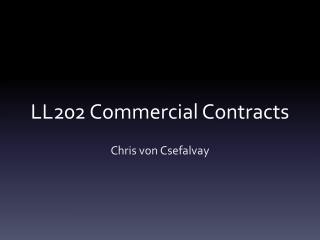 LL202 Commercial Contracts