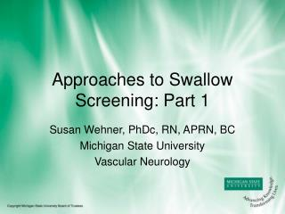 Approaches to Swallow Screening: Part 1