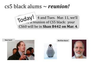 cs5 black alums ~  reunion!