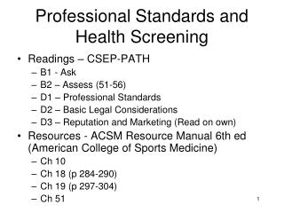 Professional Standards and Health  Screening