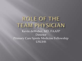 Role of the Team Physician