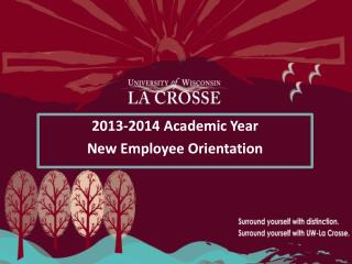 2013-2014 Academic Year New Employee Orientation