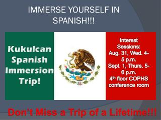 IMMERSE YOURSELF IN SPANISH!!!