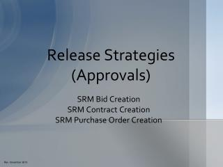 Release Strategies (Approvals)