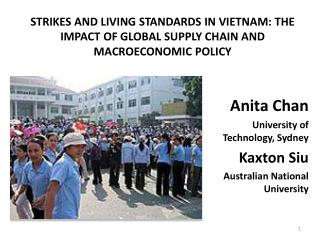 STRIKES AND LIVING STANDARDS IN VIETNAM: THE IMPACT OF GLOBAL SUPPLY CHAIN AND MACROECONOMIC POLICY