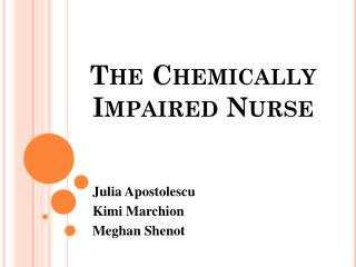 The Chemically Impaired Nurse