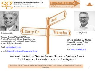 Welcome to the Simmons Gainsford Business Succession Seminar at Bruno's Bar & Restaurant, Tradewinds from 5pm  on Tuesd