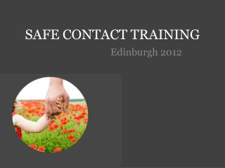 SAFE CONTACT TRAINING