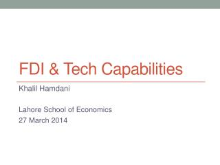 FDI &  Tech Capabilities