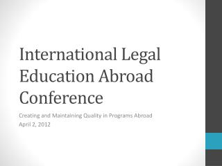 International Legal Education Abroad Conference