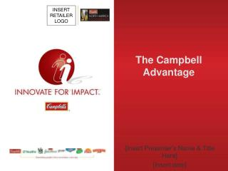 The Campbell Advantage