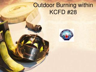 Outdoor  Burning within KCFD #28