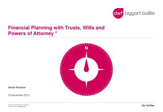 Financial Planning with Trusts, Wills and Powers of Attorney  °