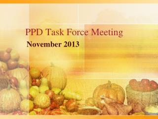 PPD Task Force Meeting