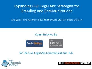 Commissioned by  for the  Civil Legal Aid Communications  Hub