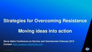Strategies for Overcoming Resistance  Moving ideas into action