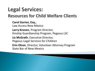 Legal Services:  Resources for Child Welfare Clients