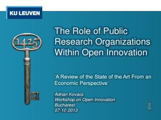 The  Role  of Public Research  Organizations Within  Open  Innovation