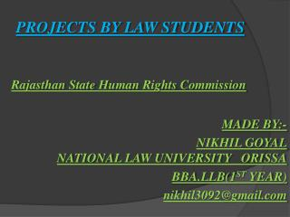 PROJECTS BY LAW STUDENTS