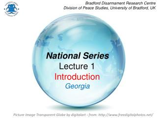 National Series Lecture 1 Introduction Georgia